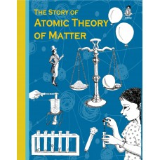 The Story of Atomic Theory of Matter