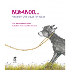 BUMBOO..The Donkey Who Would  Not Budge