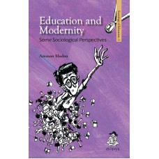 Education and Modernity: Some Sociological Perspectives