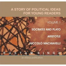 A Story of Political Ideas  for Young Readers, Vol-1