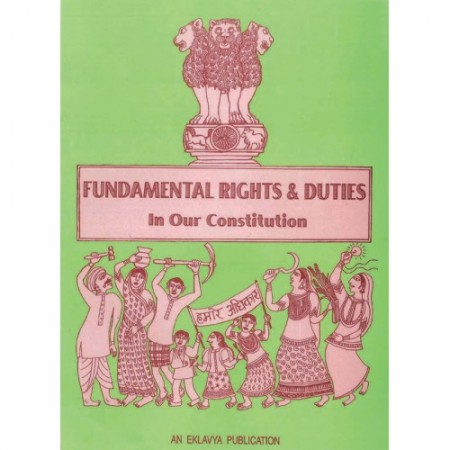 Fundamental Rights and Duties in our Constitution