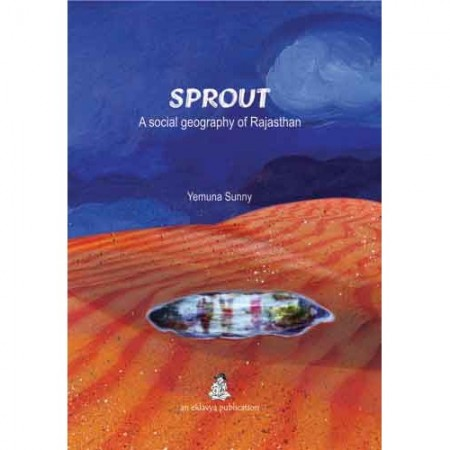 SPROUT: A Social geography of Rajasthan