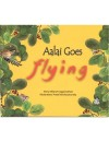 Aalai Goes Flying
