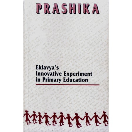 Prashika - Eklavya's Innovative Experiment in Primary Education
