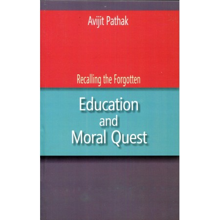Recalling the Forgotten, Education and Moral Quest