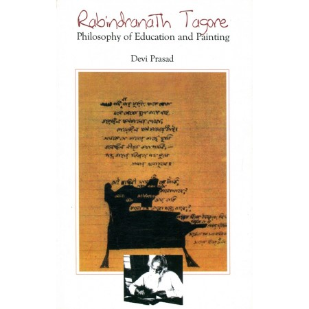 Rabindranath Tagore - Philosophy of Education and Painting